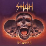 shah beware